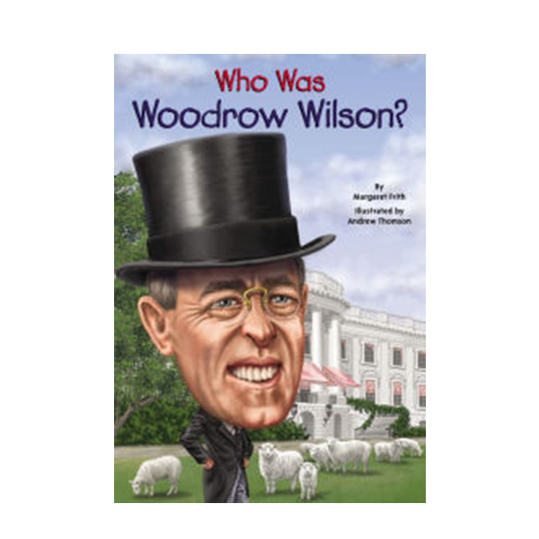 Who Was Woodrow Wilson? (Paperback)