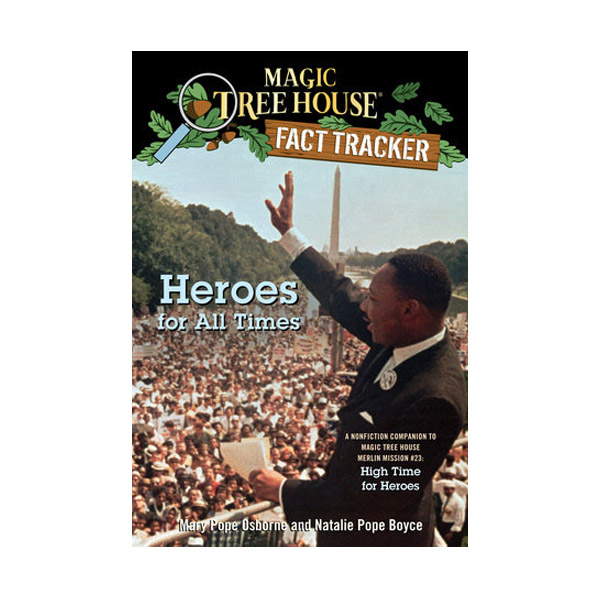 RL 5.4 : Magic Tree House Fact Tracker #28 : Heroes for All Times (Paperback)