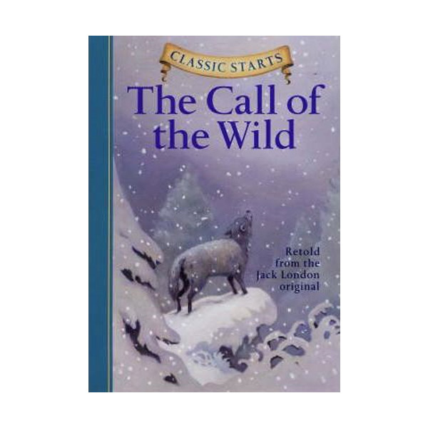 RL 5.6 : Classic Starts : The Call of the Wild (Hardcover)