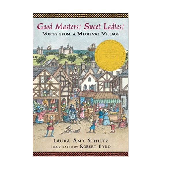 RL 5.6 : Good Masters! Sweet Ladies!: Voices from a Medieval Village (Paperback)