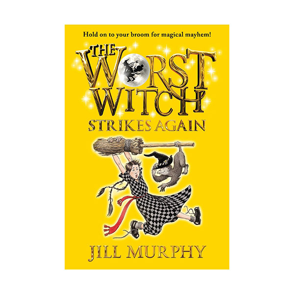 RL 5.8 : The Worst Witch #2 : The Worst Witch Strikes Again (Paperback)