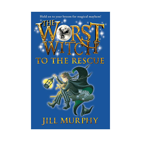 The Worst Witch #06 : The Worst Witch to the Rescue (Paperback)