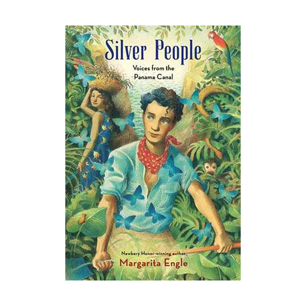 RL 6.8 : Silver People : Voices from the Panama Canal (Hardcover)