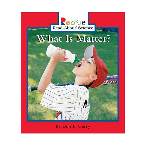Rookie Read About Science : What Is Matter? (Paperback)