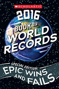 Scholastic Book of World Records 2016 (Paperback)