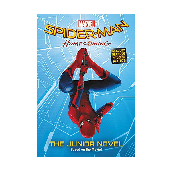 Spider-Man : Homecoming : The Junior Novel (Paperback)
