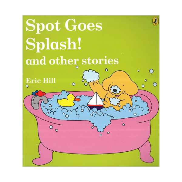 Spot Goes Splash! and Other Stories (Flap book)