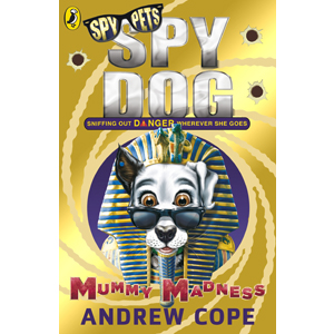 Spy Dog : Mummy Madness (Paperback, 영국판)