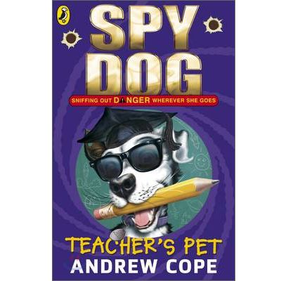 Spy Dog: Teacher's Pet (Paperback, 영국판)