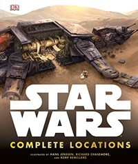 Star Wars : Complete Locations (Hardcover)
