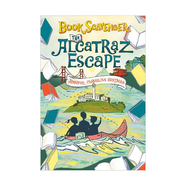 The Book Scavenger #03 : The Alcatraz Escape (Paperback)