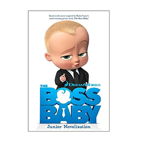 The Boss Baby Movie : The Boss Baby Junior Novelization (Paperback)