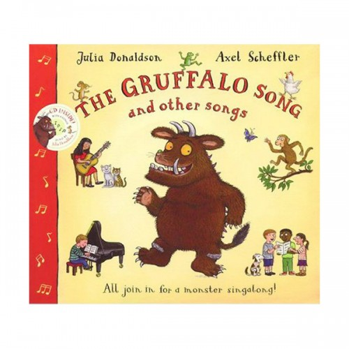 The Gruffalo Song and Other Songs : All Join in for a Monster Singalong! (Book & CD, 영국판)