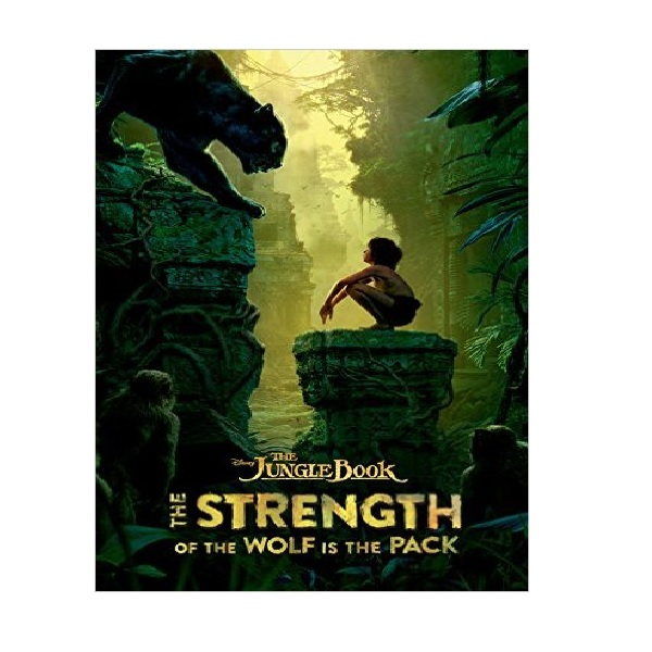 The Jungle Book : The Strength of the Wolf is the Pack (Hardcover)