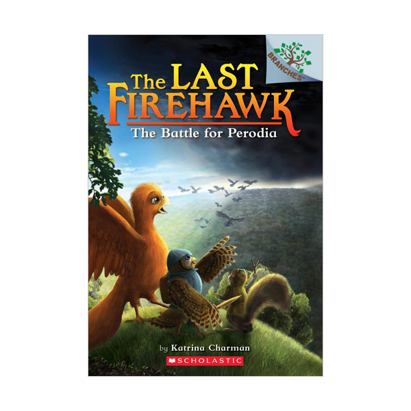 The Last Firehawk #06 : The Battle for Perodia (Paperback)