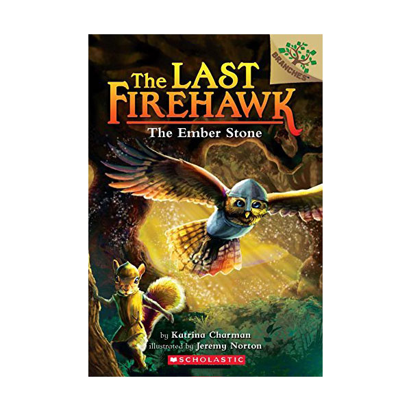 The Last Firehawk #01 : The Ember Stone (Paperback)