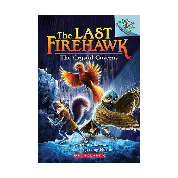 The Last Firehawk #02 : The Crystal Caverns (Paperback)