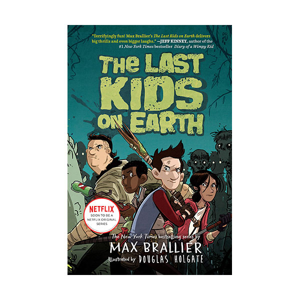 [넷플릭스] The Last Kids on Earth #01 : The Last Kids on Earth (Hardcover)