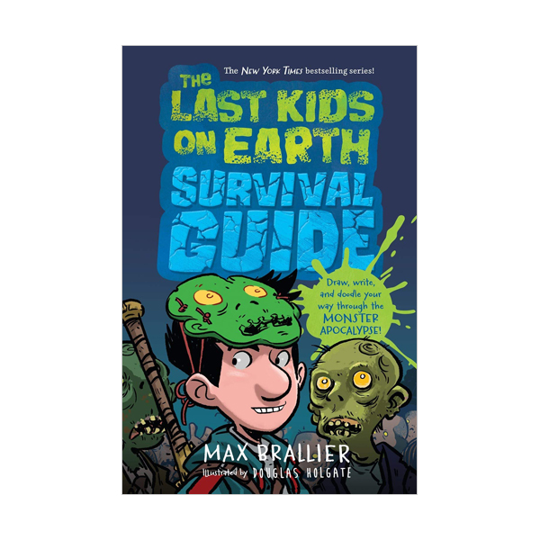 The Last Kids on Earth Survival Guide (Hardcover)