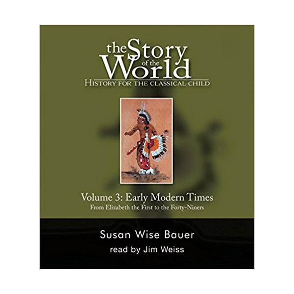 The Story of the World Volume 3 : Early Modern Times (Audio CD)
