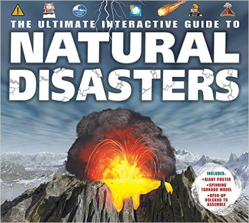 The Ultimate Interactive Guide to Natural Disasters (Hardcover / Spiral-bound)