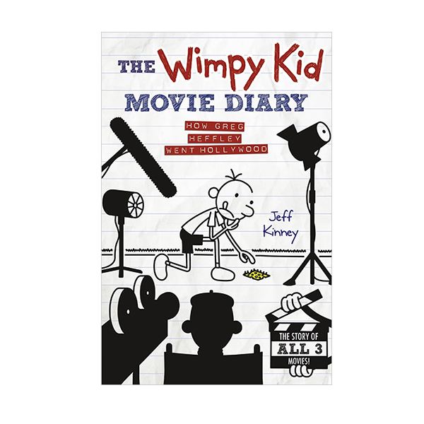 The Wimpy Kid Movie Diary : How Greg Heffley Went Hollywood (Hardcover)