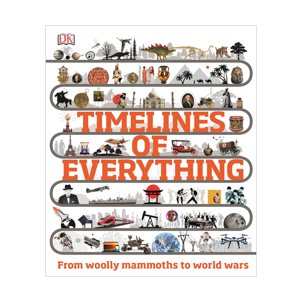 Timelines of Everything (Hardcover, 영국판)