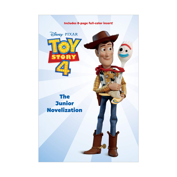 Toy Story 4 : The Junior Novelization  (Paperback)