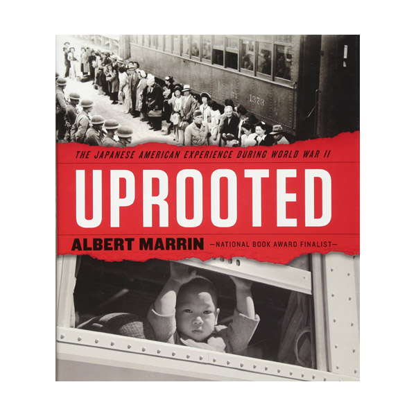 Uprooted : The Japanese American Experience During World War II (Hardcover)