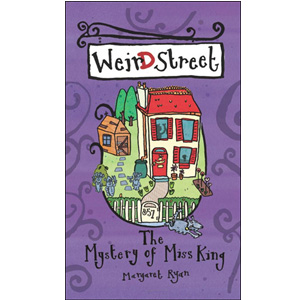 Weird Street: The Mystery of Miss King (Paperback, 영국판)