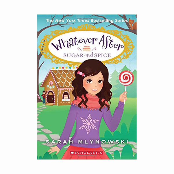 Whatever After #10 : Sugar and Spice (Paperback)