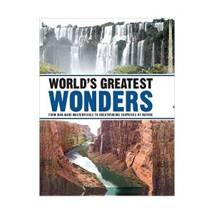 World's Greatest Wonders: From Man-made Masterpieces to Breathtaking Surprises of Nature (Hardcover)