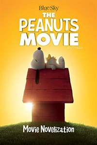 [가격인하] Peanuts Movie Novelization (Paperback, Media Tie In)