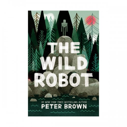 [모닝캄 2017-18] Wild Robot #01 : The Wild Robot (Hardcover)