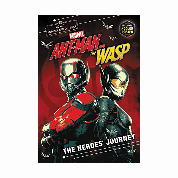 Marvel's Ant-Man and the Wasp : The Heroes' Journey : Junior Movie Novel (Paperback)