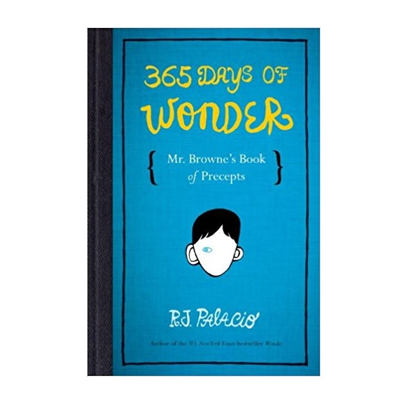 365 Days of Wonder : Mr. Browne's Book of Precepts (Paperback)