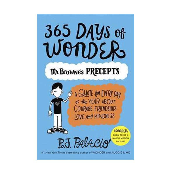 365 Days of Wonder : Mr. Browne's Precepts (Paperback)
