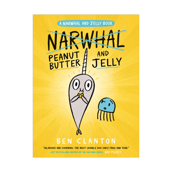 A Narwhal and Jelly Book #3 : Peanut Butter and Jelly (Paperback)