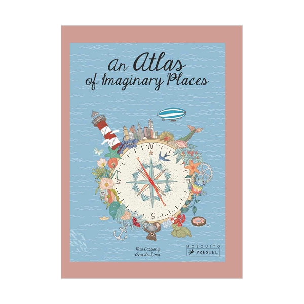 An Atlas of Imaginary Places (Hardcover, 영국판)