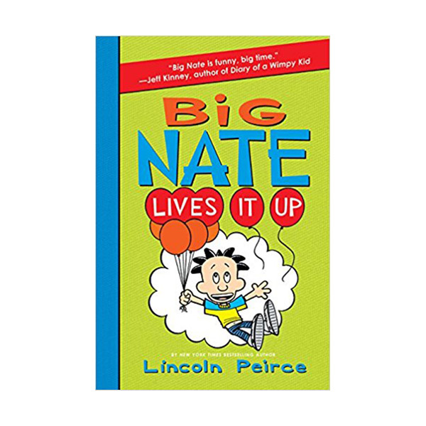 Big Nate #07 : Lives It Up (Paperback)