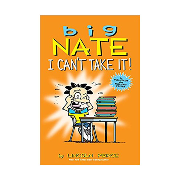 Big Nate : I Can't Take It! : Color Edition (Paperback)