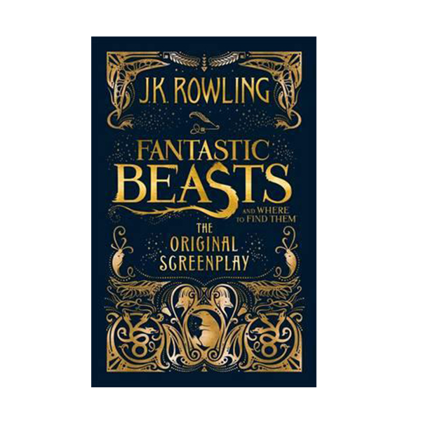 Fantastic Beasts and Where to Find Them : The Original Screenplay (Hardcover, 영국판)