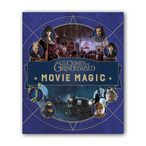 Fantastic Beasts The Crimes of Grindelwald : Movie Magic (Hardcover, 영국판)