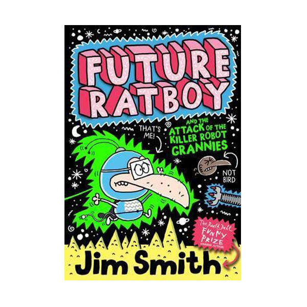 Future Ratboy and the Attack of the Killer Robot Grannies (Paperback, 영국판)