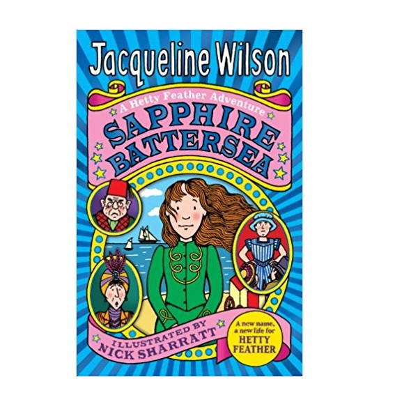 Jacqueline Wilson 고학년 : Hetty Feather : Sapphire Battersea (Paperback,영국판)