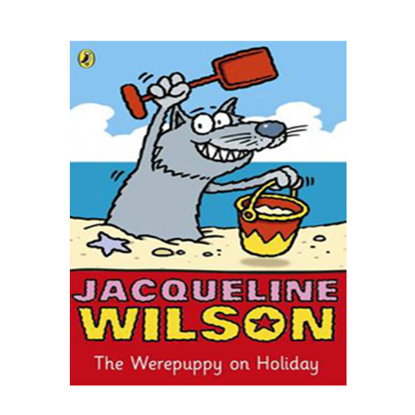 Jacqueline Wilson 저학년 : Werepuppy on Holiday (Paperback,영국판)
