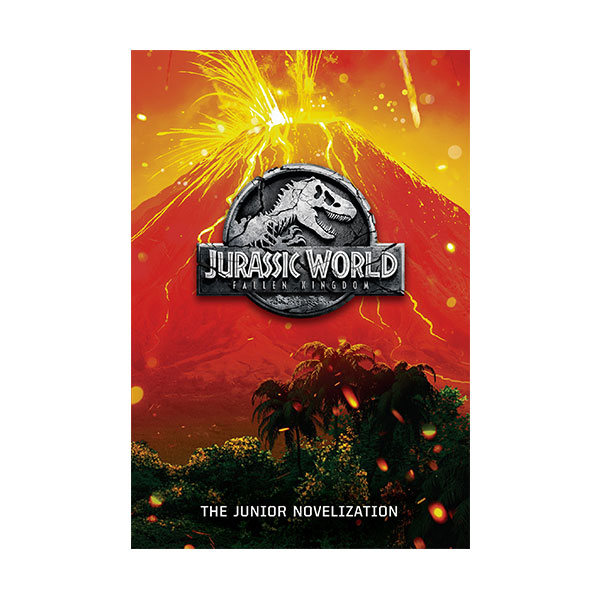 Jurassic World : Fallen Kingdom : The Junior Novelization (Paperback, Media tie-in)