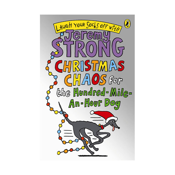 Laugh Your Socks Off with : Christmas Chaos for the Hundred-Mile-An-Hour Dog (Paperback,영국판)