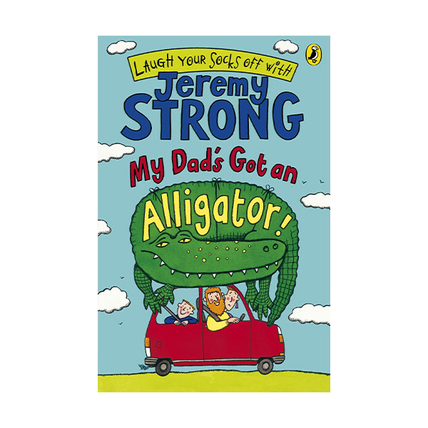Laugh Your Socks Off with : My Dad's Got an Alligator! (Paperback,영국판)