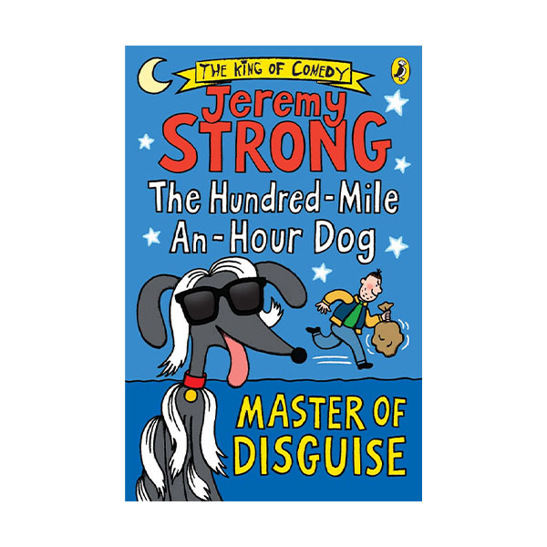 Master of Disguise : The Hundred-Mile-an-Hour Dog (Paperback, 영국판)
